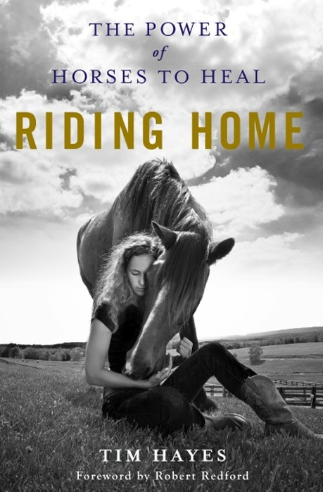 Riding Home: The Power of Horses To Heal cover